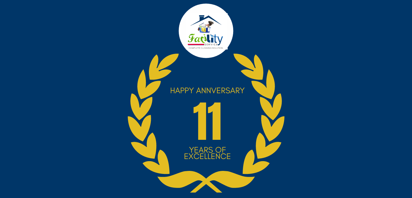 Facility Cleaning Services Has Reached 11th Year Of Excellence.